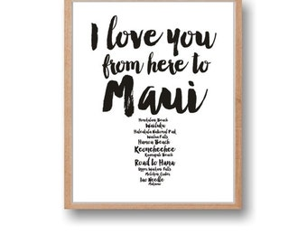 Maui Art Travel Wall Art I love you from here to Maui Travel Art Maui Instant Download Anniversay gift Wall decor Home art Wall art print