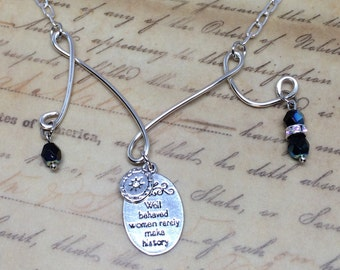 """Charm Necklace, """"Well Behaved Women Rarely Make History"""" Charm, Black Czech Glass  Beads,  Script Charm"""