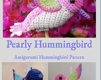 Pearly Hummingbird- Amigurumi Crochet Bird Pattern- perfect Xmas Decoration!