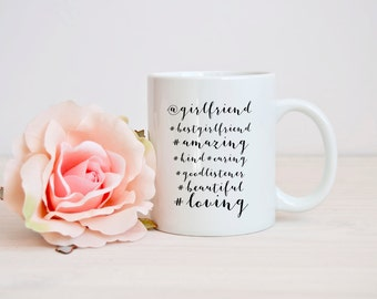 funny @girlfriend mug, #girlfriend mug, girlfriend quote mug, funny romantic quote mug, Funny girlfriend mug, Anniversary Gift for her
