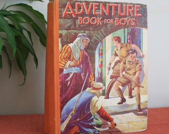 Adventure Book for Boys 1940s vintage children's illustrated hardback book Birn Brothers Ltd