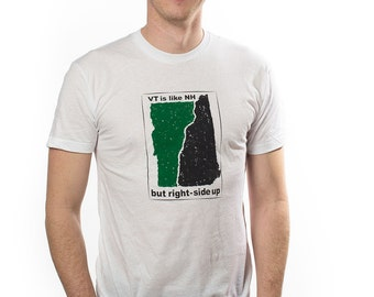 "Men's ""VT like NH but right-side up"" T-shirt -- Screen printed in Vermont, fun gift"