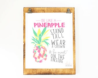 Be Like a Pineapple // Digital Print