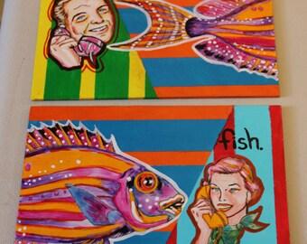 Fish? Fish. - Original SET Pop Art Painting Set of TWO 5x7