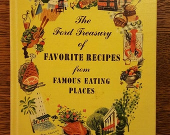 50's Vintage Travel Cookbook-The Ford Treasury of FAVORITE RECIPES from Famous Eating Places