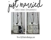 JUST MARRIED Christmas ornament | Personalized Christmas Ornament | Mr and Mrs Christmas Ornament | Photo Ornament | Wedding Ornament