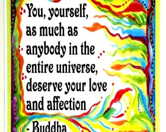 YOU YOURSELF DESERVE 8x11 Buddha Inspirational Quote Yoga Meditation Motivational Typography Home Decor Heartful Art by Raphaella Vaisseau