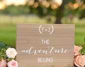 The Adventure Begins Sign, Wedding Welcome Sign, Wooden Wedding Sign, Let the Adventure Begin, And so the Adventure begins