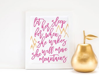 Let Her Sleep...She Will Move Mountains Art Print / Printable / Instant Download