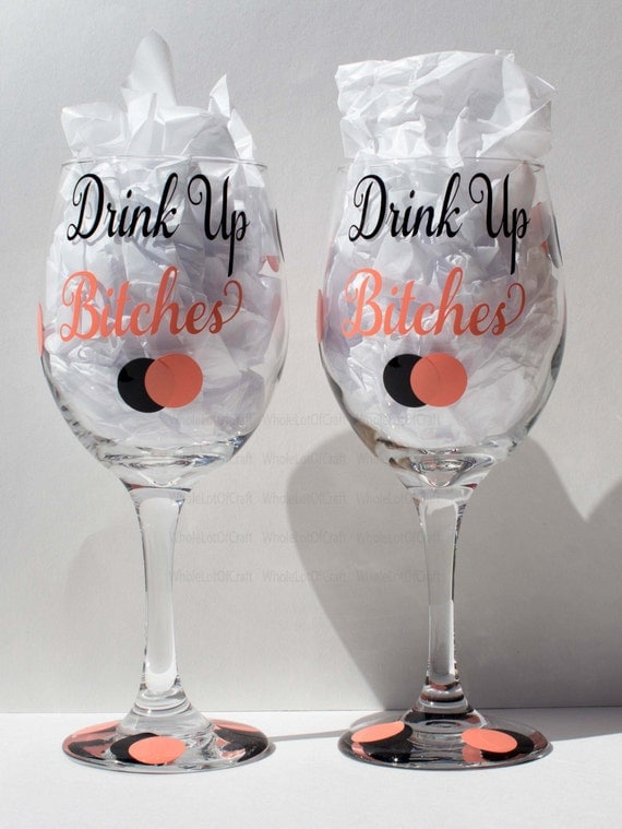 Sale Personalized Drink Up Bitches Wine Glasses Coral And