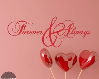 Forever & Always Vinyl Wall Decal Sticker