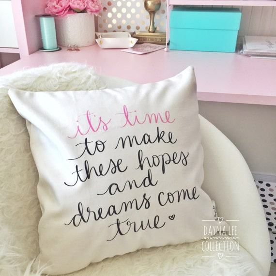 "It's time to make these hopes and dreams come true -- 18"" handwritten quote velveteen fabric PILLOW COVER"
