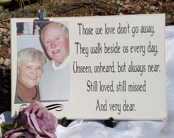 Those We Love Don't Go Away, Photo gift, In memoriam, Wedding Sign, Handmade, Photo, Memorial Plaque, Memorial quotes, In Memory of, PC9