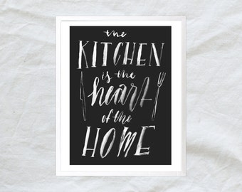the kitchen is the heart of the home - hand lettered poster print - 8x10 11x14
