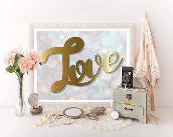 Love Sign Printable, Love Quote, Love Print, Love Digital Download, Love Sign, Love Wall Art, Love Download, Romantic Art 0050