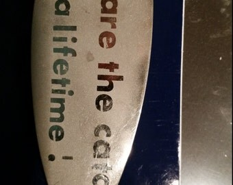 You are the catch of a lifetime fishing spoon lure, custom fishing lure, etched fishing spoon lure