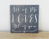 All of Me Loves All of You Lyric Sign