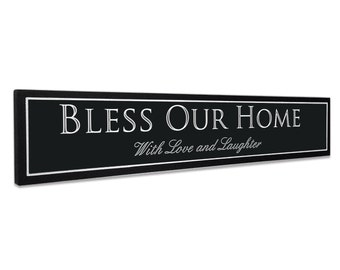 Bless Our Home with love and laughter 5x24 carved/engraved