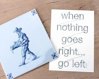 Postcard Pjotr, when nothing goes right... go left
