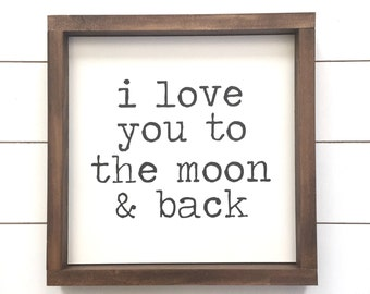 I love you to the moon and back Wood Sign, Kids Room Decor, Home Decor, Nursery