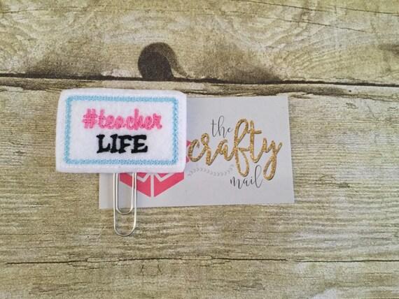 Hashtag Teacher Life Paper Clip/Planner Clip/Bookmark. Teacher Planner Clip. School Planner Clip