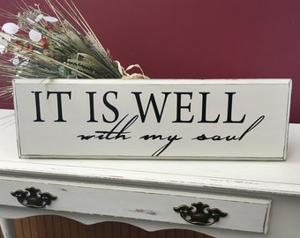 It is well with my soul.  Wood sign, Hymn Art