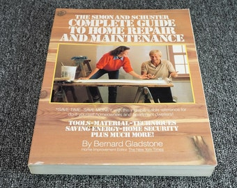 Complete Guide To Home Repair And Maintenance By Bernard Gladstone