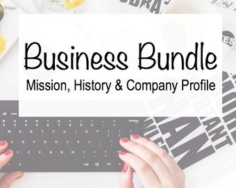 Business Package - Professional Writing - Business Promotion - Mission Statement, Company Profile and Business History