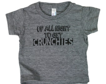 Up All Night To get Crunchies Triblend Baby Tee