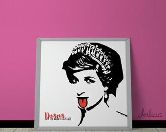 Princess Diana Digital Art Print - Inspirational Wall Art, Printable Art, Funny Poster Art, Canvas Art, Instant Digital Download