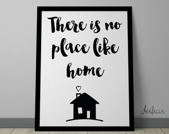There is no place like home Digital Art Print - Inspirational Welcome Home Sweet Home Wall Art, House Quote Art, Printable Typography Art