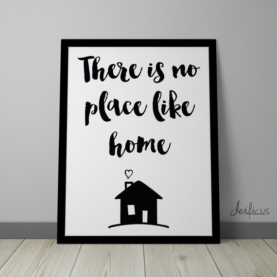 There Is No Place Like Home Digital Art Print Inspirational