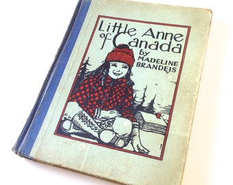 Vintage Collectible Children's Book Little Anne Of Canada by Madeline Brandeis