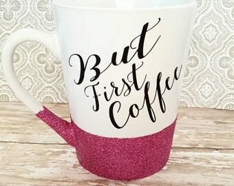 Ok but first coffee glitter coffee mug