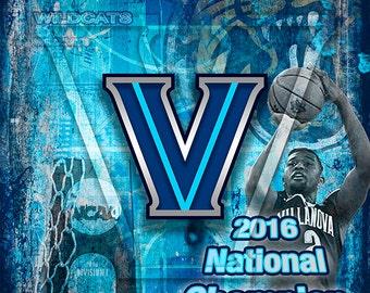 Villanova Wildcats 2016 NCAA Champions Art, Villanova Wildcats Poster Villanova Pennsylvania, Wildcats Gift, Villanova Gift, NCAA Basketball