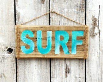 Surf Sign Reclaimed Wood Teal Turquoise Hand Painted Surf Decor, Beach Decor, Made to order