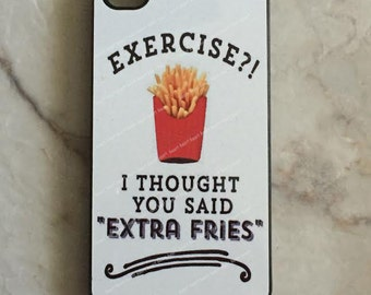 Exercise or Extra Fries Phone Case for iPhone Models
