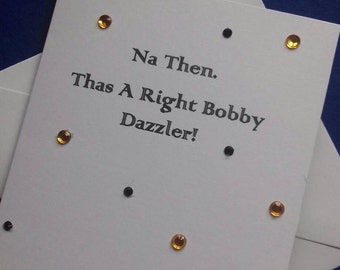 Na then, Thas A Rate Bobby Dazzler, Yorkshire Lingo Card, Card For Partner, Yorkshire Anniversary Card, Northern Lovers Card,