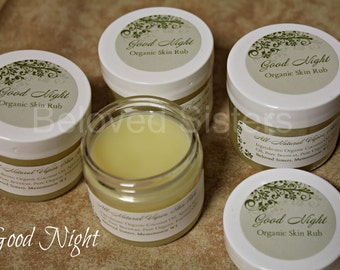 Good Night - All-Natural Skin Rub - Soothing and Relaxing Formula