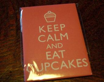 Keep Calm and Eat Cupcakes Fridge Magnet
