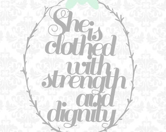 Proverbs 31:25 SVG STUDIO Ai EPS (She is clothed with strength and dignity) Instant Download Cutting File Vector Art Silhouette Cameo Cricut