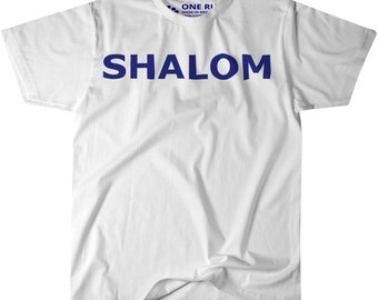 Shalom Peace Happy Friendly Hebrew T-Shirt W/ Blue Letters