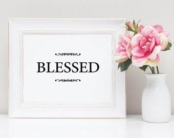 PRINTABLE ART - BLESSED instant download, Inspiring Wall Art Decor, Christian printable art, Blessed Home Decor Printable, Framable Artwork