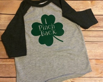 I Pinch Back, St Patricks Day Shirt, Youth St Patricks Day Shirt, Toddler St Patricks Day Shirt, Irish Shirt, Toddler Raglan