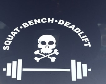 Weightlifting Powerlifting Squat Bench Deadlift Decal auto, laptop, water bottle, locker