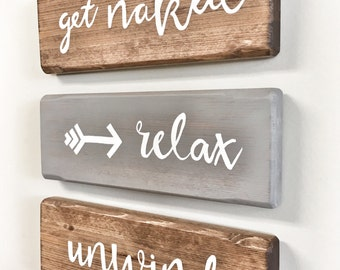 Three Rustic Wooden signs - relax, unwind, get naked arrow- 3 Piece Set, Rustic Decor, Farmhouse Decor, Bathroom Decor, Rustic Home Decor