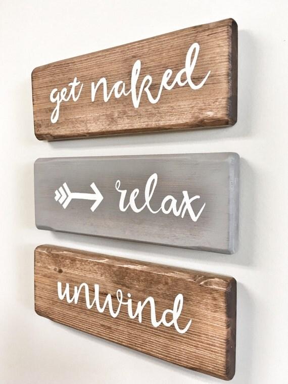 Relax Unwind Bathroom Signs