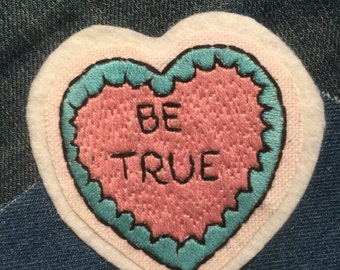 "Patch-patch ""Be True"" embroidered by hand"