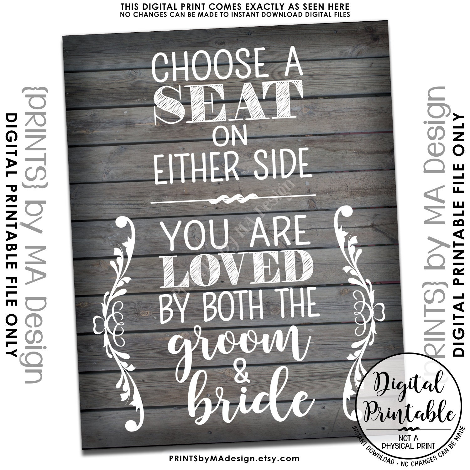 Choose A Seat Not A Side Sign Either Side You Are Loved By