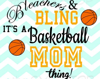 Bleachers & Bling Basketball Mom SVG and studio files for Cricut, Silhouette, Vinyl Cutters and Screen Printing